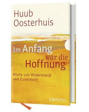 Im Anfang war die Hoffnung von Kok,  Kees, Oosterhuis,  Huub