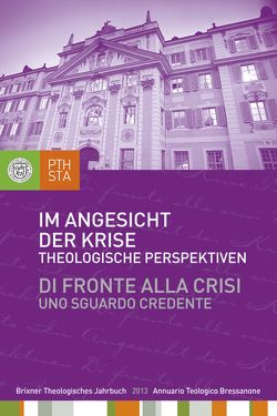 Im Angesicht der Krise von Ernesti,  Jörg, Fistill,  Ulrich, Lintner,  Martin M.