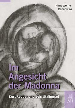 Im Angesicht der Madonna von Dannowski,  Hans Werner