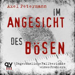 Im Angesicht des Bösen von Grimm,  Michael A., Petermann,  Axel