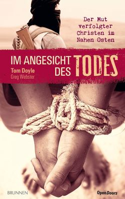 Im Angesicht des Todes von Doyle,  Tom, Lux,  Friedemann, Webster,  Greg
