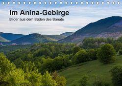 Im Anina-Gebirge – Bilder aus dem Süden des Banats (Tischkalender 2019 DIN A5 quer) von photography,  we're
