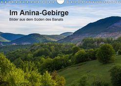 Im Anina-Gebirge – Bilder aus dem Süden des Banats (Wandkalender 2019 DIN A4 quer) von photography,  we're