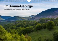 Im Anina-Gebirge – Bilder aus dem Süden des Banats (Wandkalender 2021 DIN A4 quer) von photography,  we're