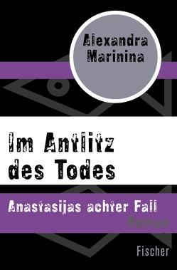 Im Antlitz des Todes von Marinina,  Alexandra, Wodin,  Natascha