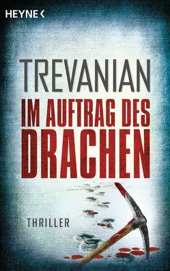 Im Auftrag des Drachen von Peterich,  Werner, Trevanian