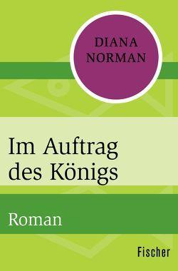 Im Auftrag des Königs von Norman,  Diana, Schmidt,  Rainer