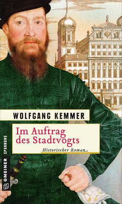 Im Auftrag des Stadtvogts von Kemmer,  Wolfgang