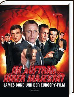 Im Auftrag Ihrer Majestät – James Bond und der Eurospy-Film von Osteried,  Peter