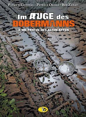 IM Auge des Dobermanns #3 von Cordurié,  Sandrine, Cothias,  Patrick, Ordas,  Patrice, Zanat,  Beb