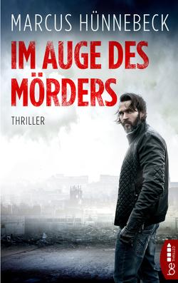 Im Auge des Mörders von Hünnebeck,  Marcus