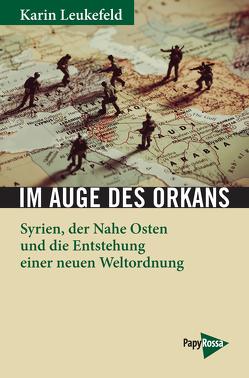 Im Auge des Orkans von Leukefeld,  Karin