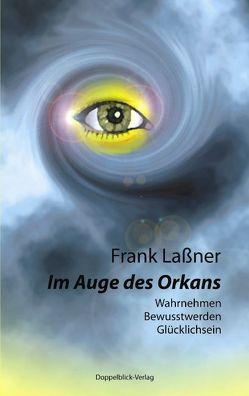 Im Auge des Orkans von Lassner,  Frank