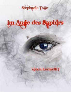 Im Auge des Saphirs von Tölle,  Stephanie