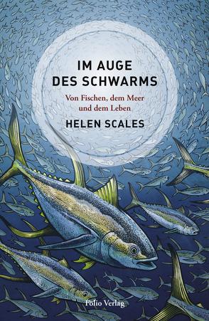 Im Auge des Schwarms von Ammann,  Christine, Scales,  Helen