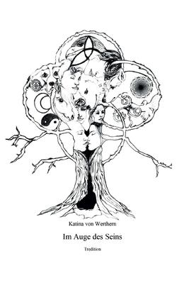 Im Auge des Seins von von Werthern,  Katina