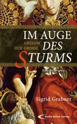 Im Auge des Sturms von Grabner,  Sigrid