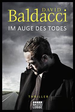 Im Auge des Todes von Baldacci,  David