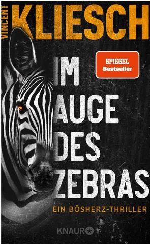 Im Auge des Zebras von Kliesch,  Vincent