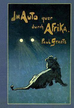 Im Auto quer durch Afrika von Graetz,  Paul