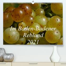 Im Baden-Badener Rebland 2021 (Premium, hochwertiger DIN A2 Wandkalender 2021, Kunstdruck in Hochglanz) von Stolzenburg,  Kerstin