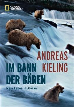 Im Bann der Bären von Kieling,  Andreas