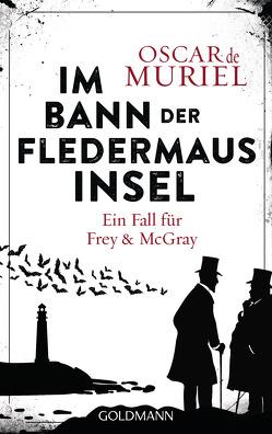 Im Bann der Fledermausinsel von Beyer,  Peter, Muriel,  Oscar de