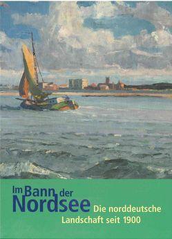 Im Bann der Nordsee von Annette,  Kanzenbach, Isabell,  Schenk-Weininger, Petra,  Lanfermann, Regina,  Wendling