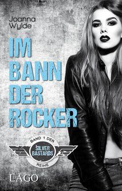Im Bann der Rocker von Wylde,  Joanna