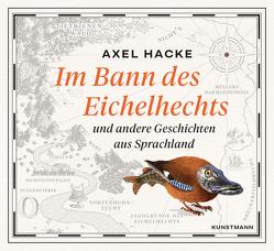 Im Bann des Eichelhechts von Hacke,  Axel