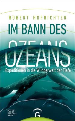 Im Bann des Ozeans von Hofrichter,  Robert