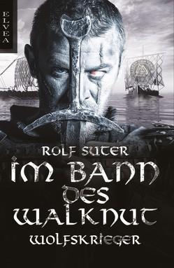 Im Bann des Walknut von Suter,  Rolf