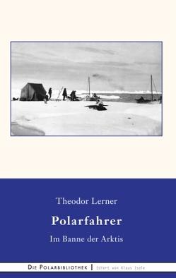Im Banne der Arktis von Berger,  Frank, Lerner,  Theodor