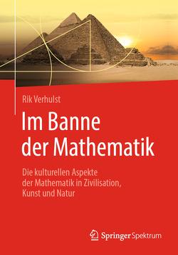 Im Banne der Mathematik von van Ditzhuyzen,  Karl Hans, Verhulst,  Rik