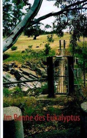 Im Banne des Eukalyptus von Hope,  Sarah