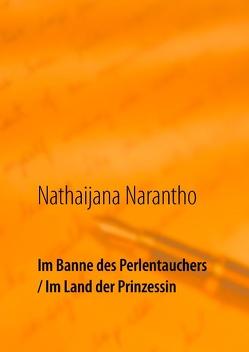 Im Banne des Perlentauchers / Im Land der Prinzessin von Narantho,  Nathaijana