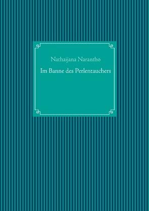 Im Banne des Perlentauchers von Narantho,  Nathaijana