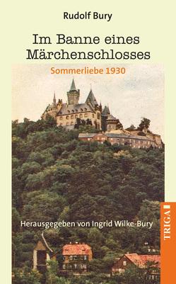 Im Banne eines Märchenschlosses von Bury,  Rudolf, Wilke-Bury,  Ingrid