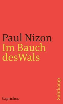 Im Bauch des Wals von Nizon,  Paul
