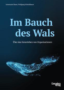 Im Bauch des Wals von Bauer,  Annemarie, Schmidbauer,  Wolfgang