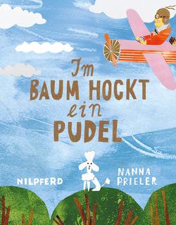 Im Baum hockt ein Pudel von Prieler,  Nanna