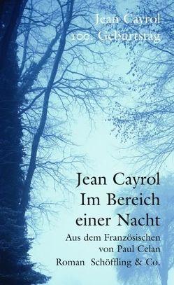Im Bereich einer Nacht von Cayrol,  Jean, Celan,  Paul, Hennigfeld,  Ursula