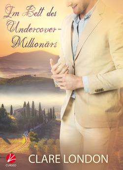 Im Bett des Undercover-Millionärs von London,  Clare, Tockner,  Vanessa