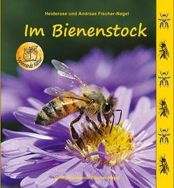 Im Bienenstock von Fischer-Nagel Andreas, Fischer-Nagel,  Heiderose