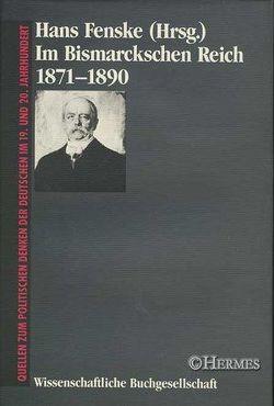 Im Bismarckschen Reich 1871-1890 von Fenske,  Hans