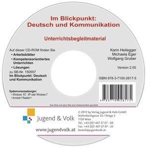 Im Blickpunkt: Deutsch und Kommunikation von Braunsteiner,  Michaela, Gruber,  Wolfgang, Heilegger,  Karin