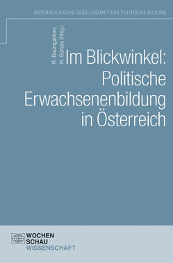 Im Blickwinkel: Politische Erwachsenenbildung in Österreich von Baumgartner,  Rahel, Gürses,  Hakan
