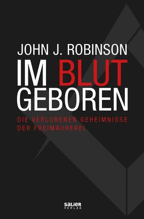 Im Blut geboren von Henke,  Hasso, Robinson,  John J.