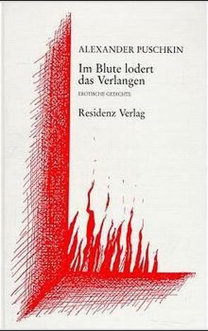 Im Blute lodert das Verlangen von Nitzberg,  Alexander, Puschkin,  Alexander S