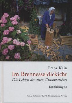 Im Brennesseldickicht von Kain,  Franz